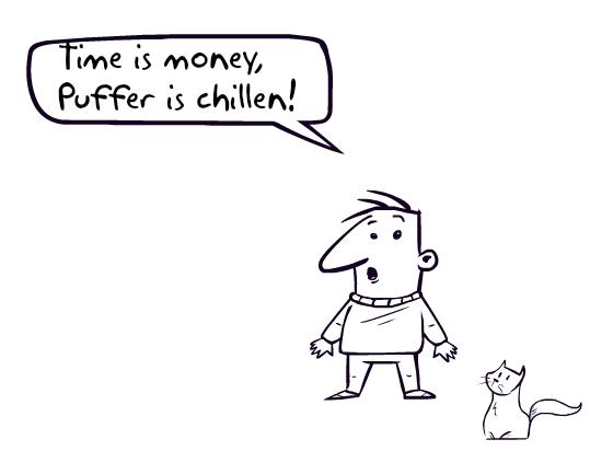 """Ein Mann ruft aus: """"Time is money, Puffer ist chillen!"""""""